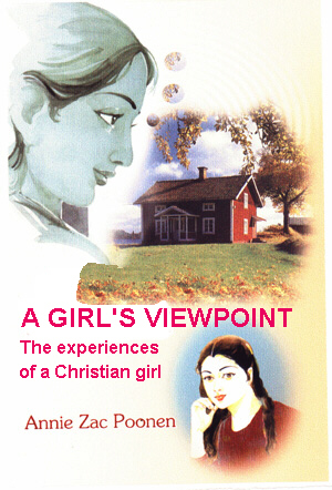 A Girl's Viewpoint - Annie Zac Poonen