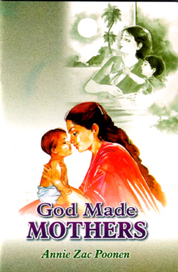 God Made Mothers - Annie Zac Poonen